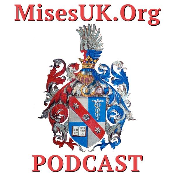 MisesUK.Org Podcast
