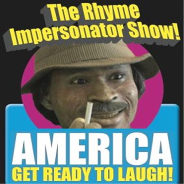 The Rhyme Impersonator Radio Show