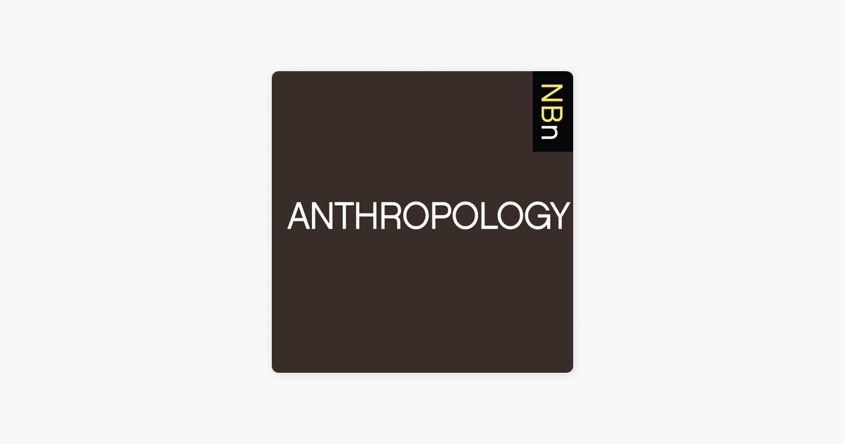 Apple Podcasts에서 만나는 New Books in Anthropology