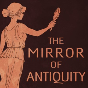 The Mirror of Antiquity