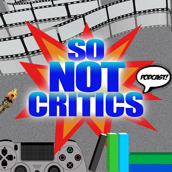 So Not Critics