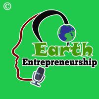 Earth Entrepreneurship Podcast podcast