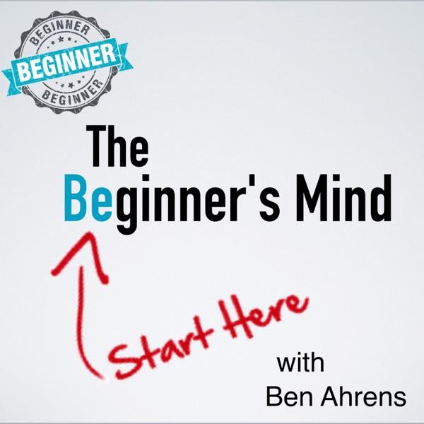 Ben Ahrens - The Beginner's Mind