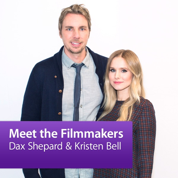 Dax Shepard and Kristen Bell: Meet the Filmmakers
