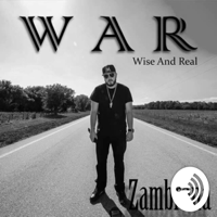 Zambrana Wise and real 1 podcast