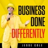 Business Done Differently with Jesse Cole artwork