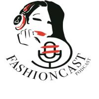 Fashioncast podcast