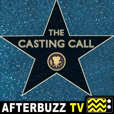 The Casting Call:AfterBuzz TV Network