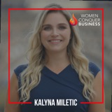 How to be a Digital Entrepreneur with Kalyna Miletic