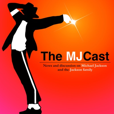 The MJCast - A Michael Jackson Podcast:The MJCast