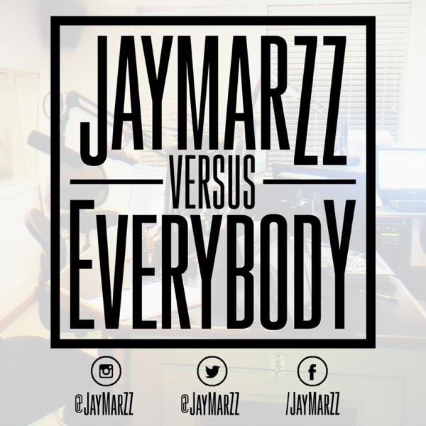 JayMarZZ VS Everybody