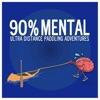 90% Mental-Ultra Distance Paddling Adventures artwork