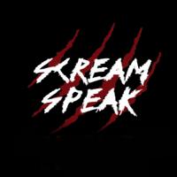 Scream Speak podcast