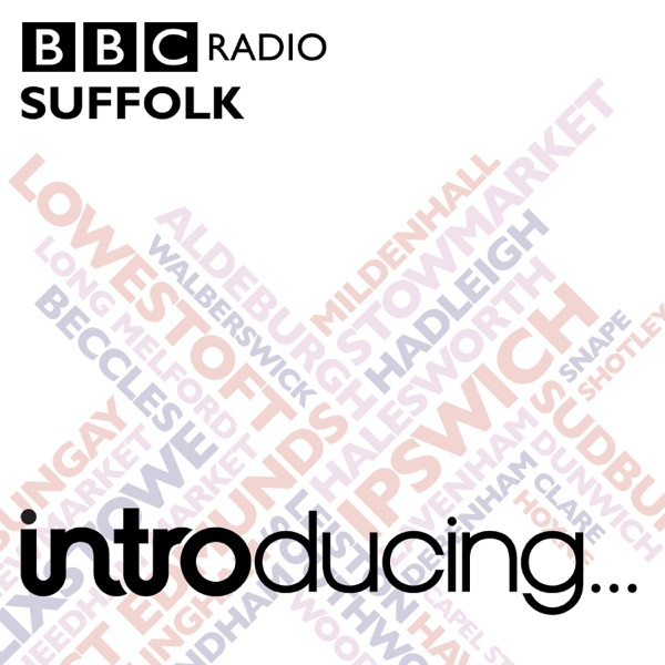BBC Music Introducing in Suffolk