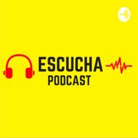 Escucha Podcast podcast