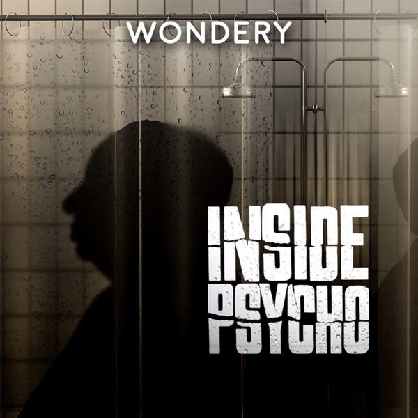 Inside Psycho | Podbay
