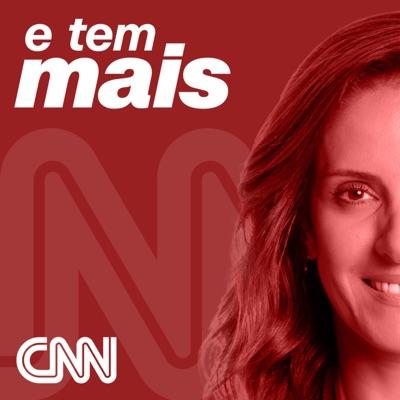 E Tem Mais:CNN Brasil