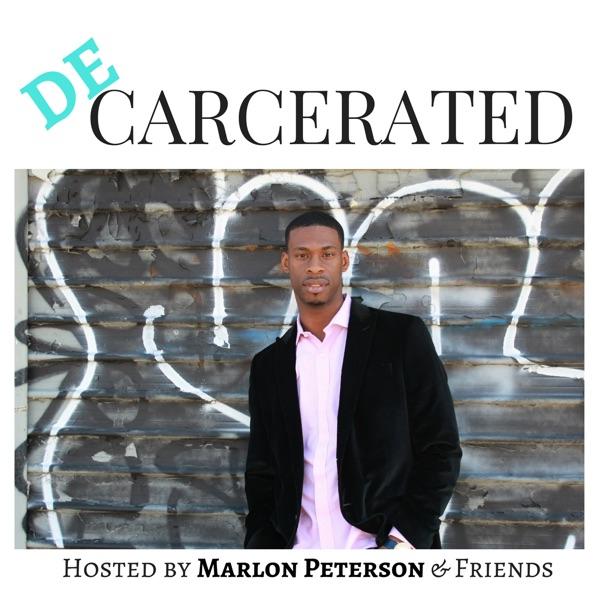 Decarcerated