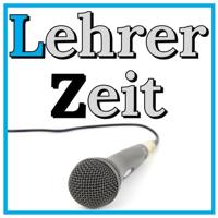 Lehrerzeit: Zeitmanagement  für Lehrer, Schule ohne Stress und Burnout podcast