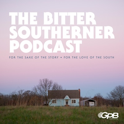 The Bitter Southerner Podcast:Georgia Public Broadcasting