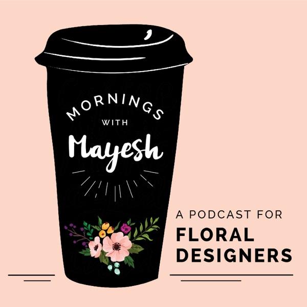 Mornings with Mayesh Artwork