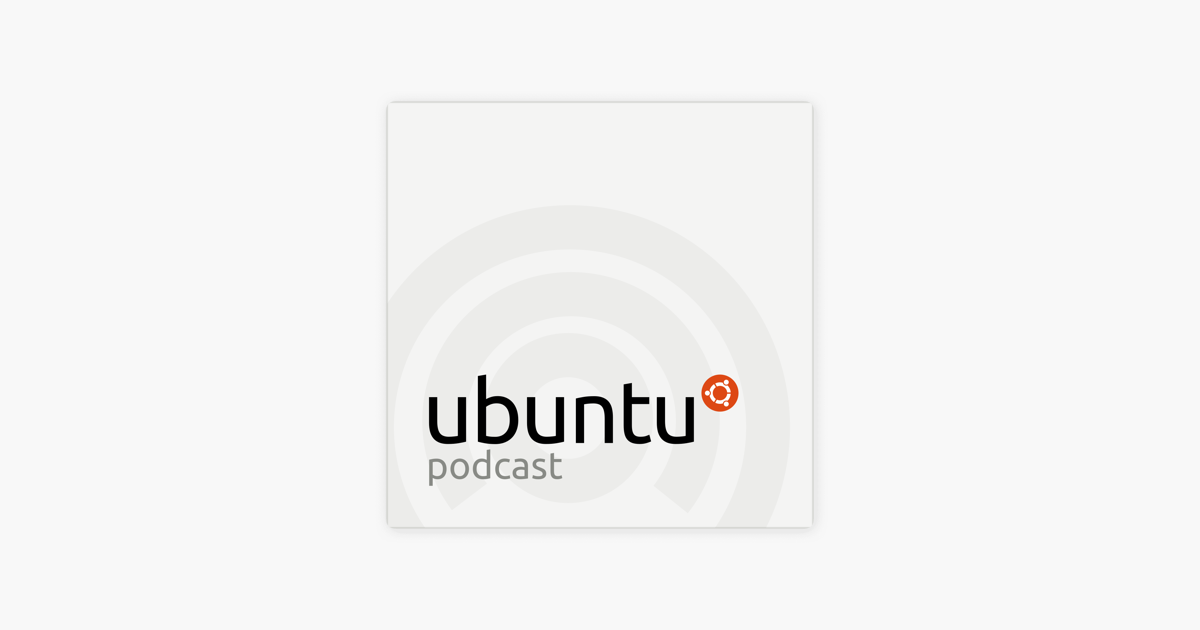 Ubuntu Podcast on Apple Podcasts