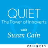 Image of Quiet: The Power of Introverts with Susan Cain podcast