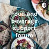 Food and beverage support forum