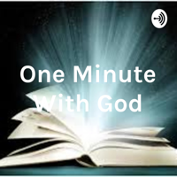One Minute With God podcast
