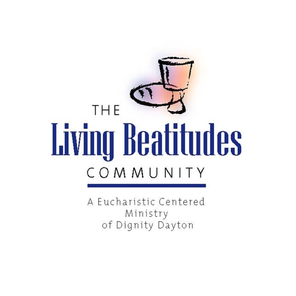 Living Beatitudes Community Homilies