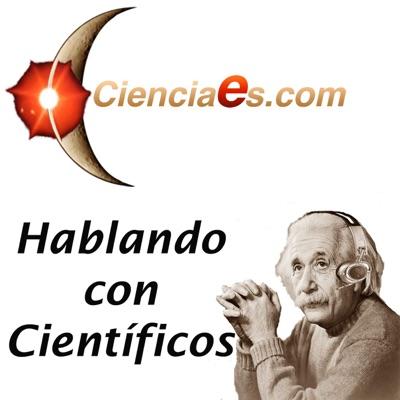 Hablando con Científicos - Cienciaes.com:cienciaes.com