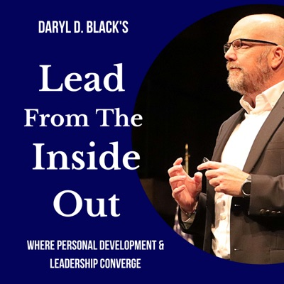 Lead From the Inside Out