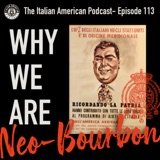 "IAP 113 : ""Why We Are Neo-Bourbon"" An IAP Lecture on the Southern Italian Roots of the Italian American Community"