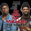 No Need For Apologies The Podcast artwork