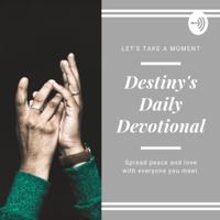 Destiny's Daily Devotional podcast