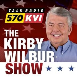 The Kirby Wilbur Show Talk Radio 570 KVI