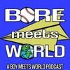 Bore Meets World: A Boy Meets World Podcast artwork