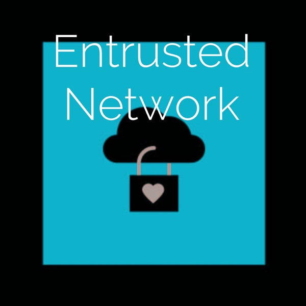 Entrusted Network