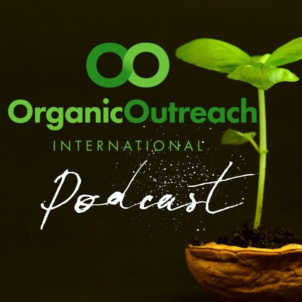 Organic Outreach Podcast
