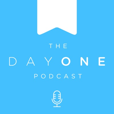 The Day One Podcast:Day One