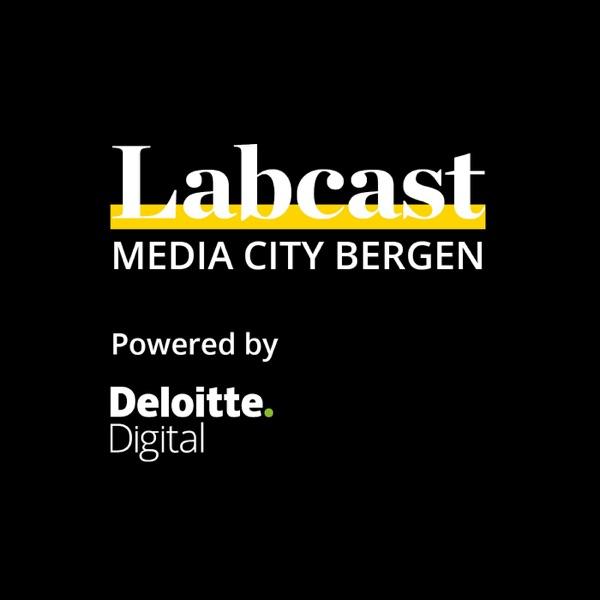 Labcast   Powered by Deloitte Digital