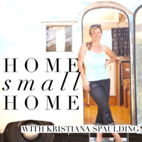 Home Small Home podcast