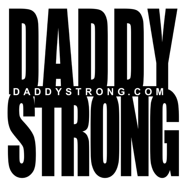 Daddy Strong Podcast