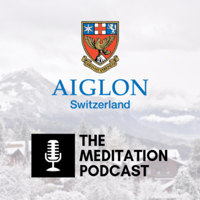 Aiglon Meditation Podcast podcast