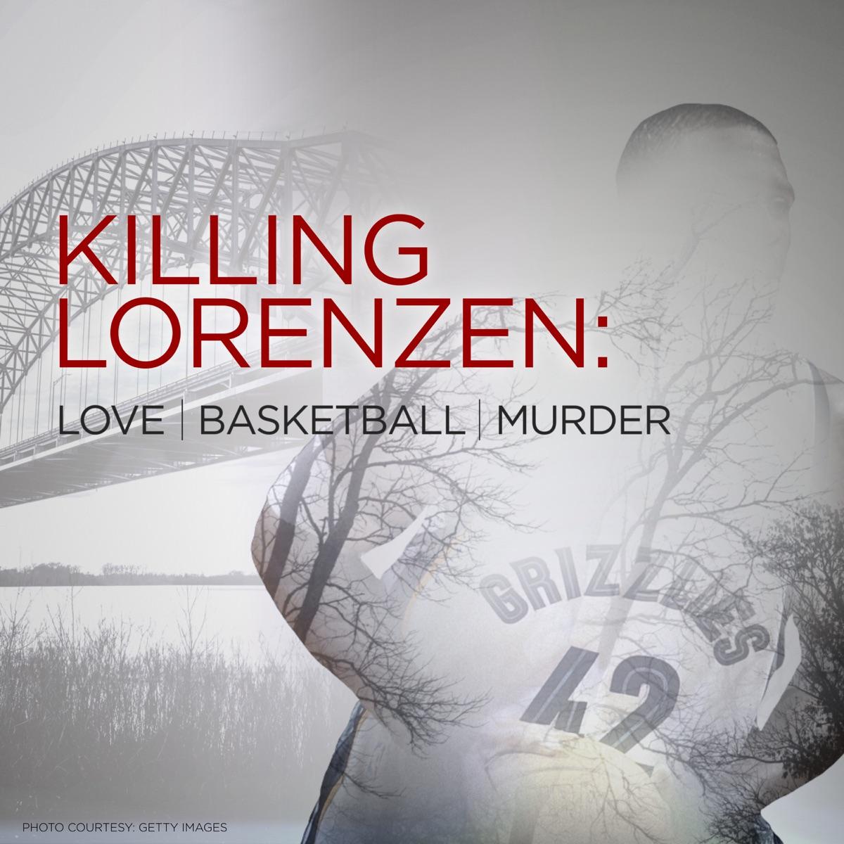 Killing Lorenzen: Love•Basketball•Murder