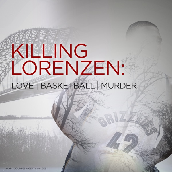Killing Lorenzen: Love•Basketball•Murder