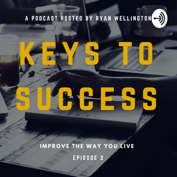 Keys To Success Podcast