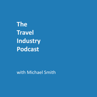 The Travel Industry Podcast podcast