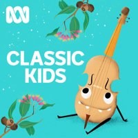 ABC Classic Kids podcast