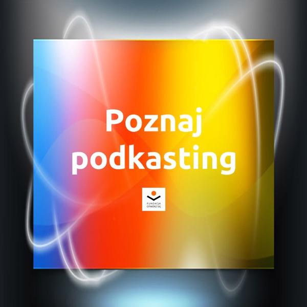 Poznaj Podkasting - Muzeum Etnograficzne